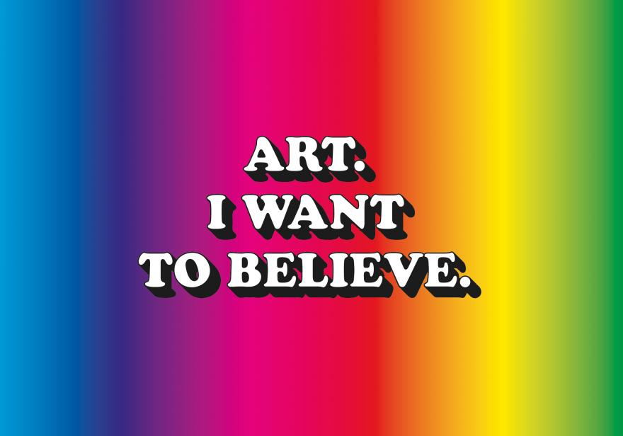 ART. I WANT TO BELIEVE.